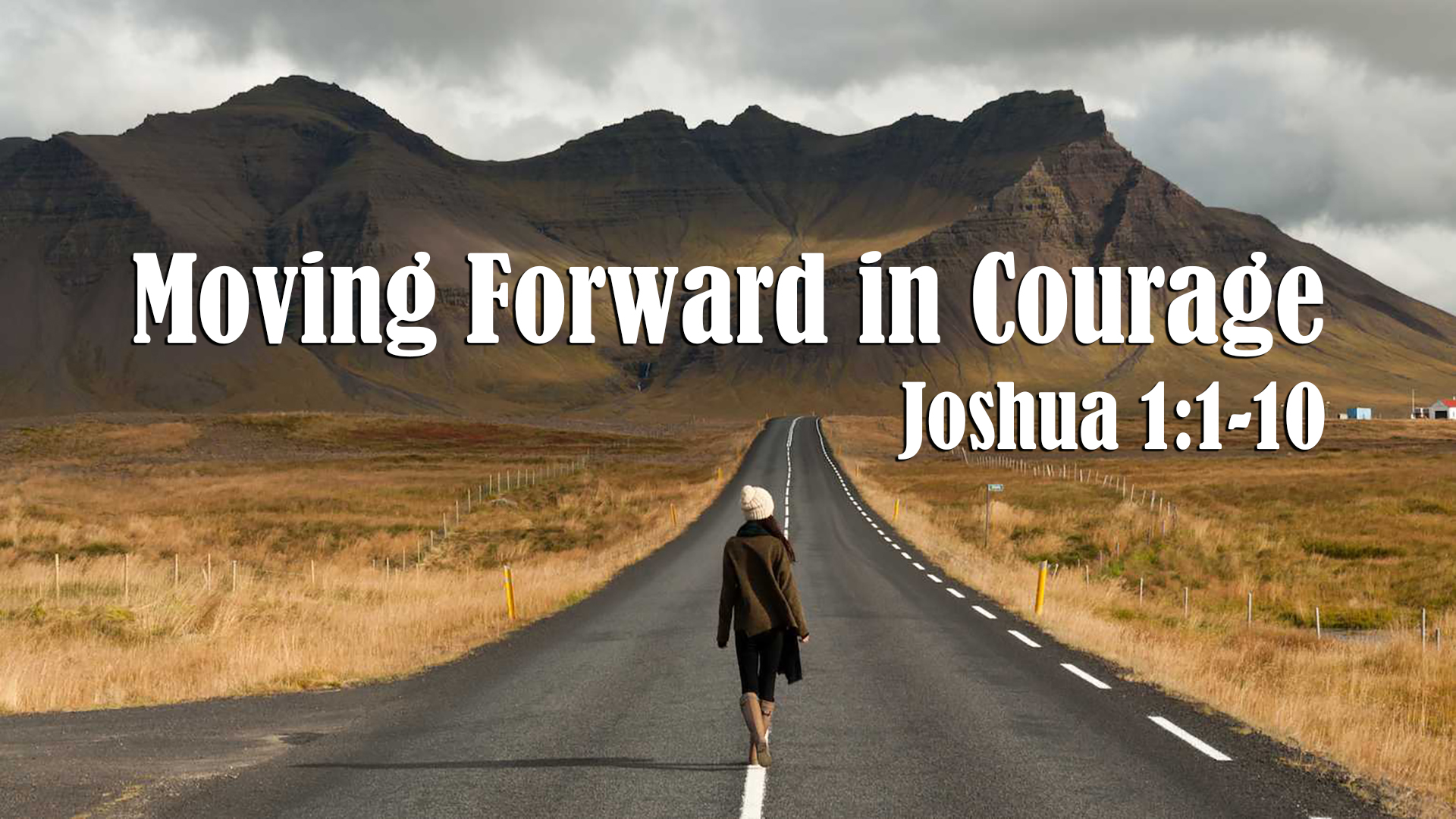 Moving Forward in Courage